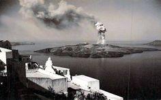 . Σαντορίνη 1952...το ηφαίστειο .