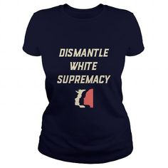 Awesome Tee Womens March  Dismantle White Supremacy T shirts