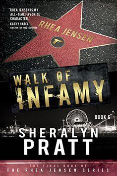 Rhea Jensen #6: Walk of Infamy by Sheralyn Pratt. Suspense Thriller.