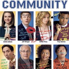 Community - Great show. Abed is the best character, especially if you are entertainment obsessed like me.
