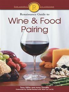 The Renaissance Guide to Wine and Food Pairing by Amy Zavatto and Tony DiDio. #Kobo #eBook