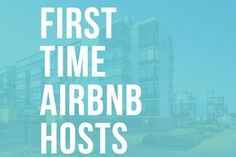 What should you consider before hosting on Airbnb? A majorityof Airbnb hosts are rookies with no previous hospitality experience.