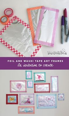 Foil and washi tape art frames for kids - an invitation to create   The Craft Train