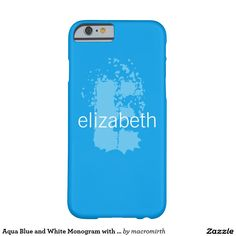 Aqua Blue and White Monogram with Name Barely There iPhone 6 Case