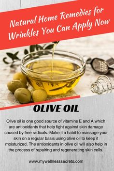 Home Remedies for Wrinkles: Olive Oil