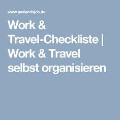 Work & Travel-Checkliste | Work & Travel selbst organisieren