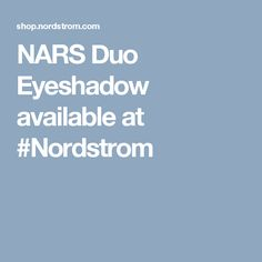 NARS Duo Eyeshadow available at #Nordstrom