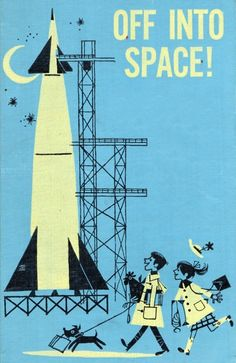'Off into Space' - 1966 book cover design.