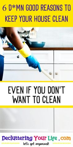 6 D*mn Good Reasons To Keep Your House Clean / Even If You Don't Want To Clean Deep Cleaning Tips, House Cleaning Tips, Cleaning Solutions, Spring Cleaning, Cleaning Hacks, Speed Cleaning, Diy Hacks, Storage Solutions, Cleaning Supplies