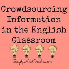 Crowdsourcing in the ELA classroom