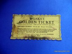 Golden ticket replica of the one used in the 1971 Gene Wilder Willy Wonka movie