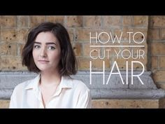 How to Cut Your Own Hair - Short Hair/Bob - YouTube