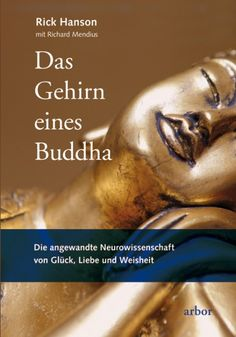 The brain of a Buddha - The applied neuroscience of happiness, love and wisdom… - Liebe Unterhaltung Buddha, Neuroscience, Girls Best Friend, Brain, I Am Awesome, Personality, How To Apply, Wisdom, Reading