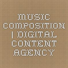 Music Composition | Digital Content Agency