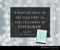 Finding Instagram frustrating? Want to speed up your growth? Here are 9-actionable tips that will attract real followers + free PDF planner