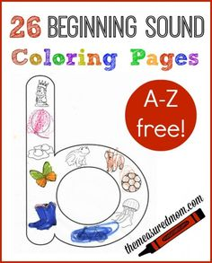 26 FREE Beginning Sounds Coloring Pages - just color the pictures that start with the giant letter