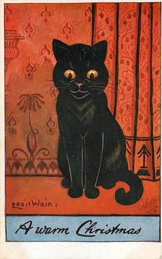 A WARM CHRISTMAS  - Postcard by Louis Wain - I'm having a bit of a Louis Wain moment. They remind me of my mom who collected his work.