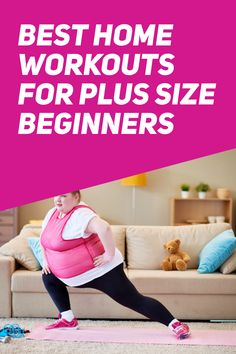 Best Home Workouts for Plus Size Beginners
