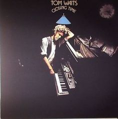Tom Waits • Closing Time