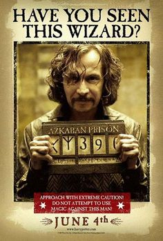 Have you seen this wizard? Harry Potter and The Prisoner of Azkaban, Gary Oldman.