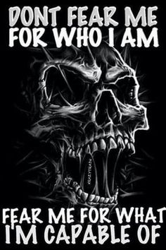 Fuck you skull memes Military Quotes, Biker Quotes, Military Humor, Biker Sayings, Marine Quotes, Gangster Quotes, Motorcycle Quotes, True Quotes, Great Quotes