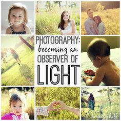 House by Hoff: Photography Wednesday: Becoming an Observer of Light