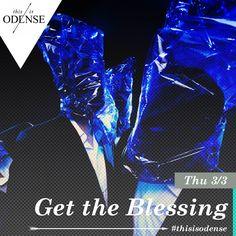 Get the Blessing. Når det er jazz med jazz.  Læs anbefalingen på: http://www.thisisodense.dk/da/21630/get-the-blessing