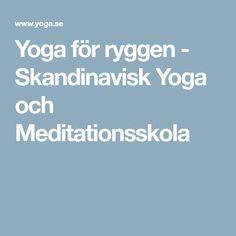 Yoga för ryggen - Skandinavisk Yoga och Meditationsskola