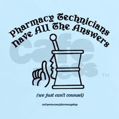 No doubt - The Pharmacy is only as good as the Tech staff Pharmacy Quotes, Pharmacy Gifts, Pharmacy Humor, Pharmacy Technician, Work Humor, Work Memes, Pharmacists, Study Help, Pharmacology