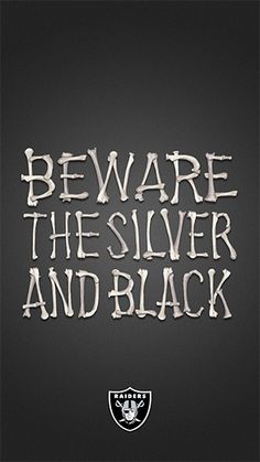 Beware The Silver and Black