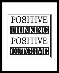 Positive Thinking Positive Outcome Framed Print featuring the mixed media Positive Thinking Positive Outcome by Studio Grafiikka