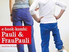 Nähanleitungen Mode - FrauPAULI & PAULI coole Sweathosen , ebook - ein Designerstück von schnittreif bei DaWanda