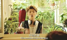 That Luhan Sass that shows when you try to interfere with HunHan. XD