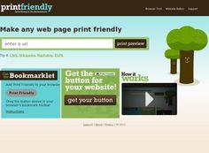 #PrintFriendly Servicio Web que nos prepara para Imprimir una versión 'amiga' de la Web que deseemos, introduciendo la URL. Permite elegir entre incluir o no imágenes, eliminar partes por bloques... También dispone de un botón para arrastras al navegador y extensión para Chrome.