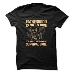 Fatherhood Is Not A Joke T Shirts, Hoodies. Check Price ==► https://www.sunfrog.com/No-Category/Fatherhood-Is-Not-A-Joke--Available-until-Mar-14.html?41382