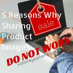 5 Reasons Why Sharing Product Images Do Not Work One of the first things you learn in Marketing is advertising and graphic design. You learn the history and