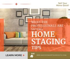 Home Staging Tips From The Professionals - 40+ Home Staging Tips To Get Your Home Sold Quick! https://www.madisonmortgageguys.com/home-staging-tips/ #RealEstate #MortgageUpdated #HomeStaging via @madisonmortgage