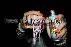 today was a good day the other day me and my boyfriend saw silly string cans in a pack of three and remembered having a silly string fight was on my list so today we did just that it was so much fun we most like have more fights to come Bucket List Life, Life List, Summer Bucket Lists, Fun Bucket, Just Girly Things, Things To Do, Couple Things, Bucket List Before I Die, Summer Fun
