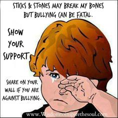 Sticks & Stones May Break My Bones But Bullying Can Be Fatal