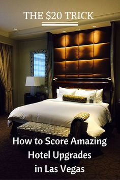 THE $20 TRICK HOW TO SCORE AMAZING HOTEL UPGRADES IN LAS VEGAS