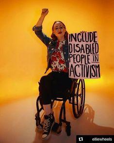 """""""Include Disabled People in Activism,"""" The 17-year-old behind @elliewheels, Ellie uses her Instagram account to bring visibility to disability rights, women's rights, and LGBTQ rights, c. March 2018.  Photo credit: Blair B. Brown"""
