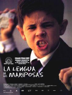 """""""La lengua de las mariposas"""", basada en un relato de Manuel Rivas, """"La lengua de las mariposas"""", en """"¿Qué me quieres amor?"""""""