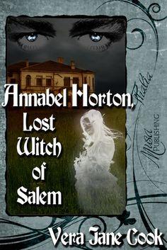 Annabel Horton: Lost Witch of Salem