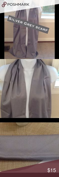 🌹Silver grey dressy scarf🌹 Lovely silver grey scarf  13 inches wide and 72 inches wide nice for dress occasion or not.  No designer name or fabric. Has a sheen. none Accessories Scarves & Wraps