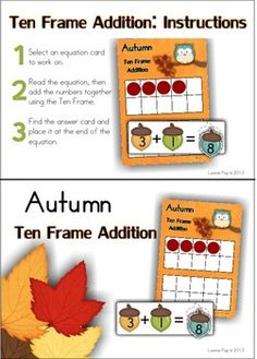 Math Centers - Autumn / Fall (Beginning Skills) . This Ten Frame Addition activity (also includes recording sheet) is one of the 7 activities included in the unit.