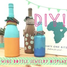 DIY Wine Bottle Jewelry DisplayTY I LOOK SO GOOD RN callie & i got all dressed up but then our plans got cancelled