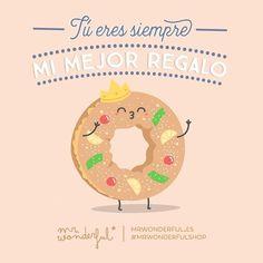 El mejor de todos eres tú. ¡Feliz Día de Reyes! #mrwonderfulshop #DíadeReyes  You are always my best gift. You are the very best of all. Happy Three Kings day!
