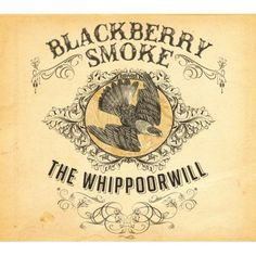Whippoorwill: Blackberry Smoke