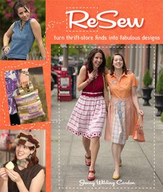 ReSew: Turn Thrift-Store Finds into Fabulous Designs, a book by Jenny Wilding Cardon Thrift Store Crafts, Thrift Store Finds, Thrift Stores, Sewing Hacks, Sewing Tutorials, Sewing Projects, Sewing Ideas, Sewing Crafts, Sewing Patterns