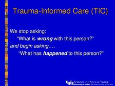 Trauma-Informed Care, November 2011